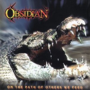 Obsidian - On the Path of Others We Feed cover art