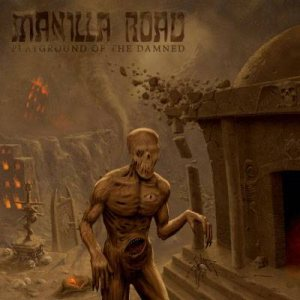 Manilla Road - Playground of the Damned cover art