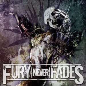 Fury Never Fades - Fury Never Fades cover art