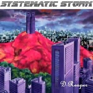 Systematic Storm - D-Reaper cover art