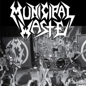 Municipal Waste - Scion Presents: Municipal Waste cover art