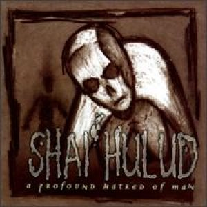 Shai Hulud - A Profound Hatred of Man cover art