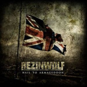 Rezinwolf - Hail to Armageddon cover art