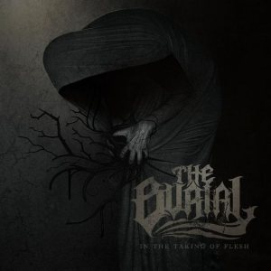 The Burial - In the Taking of Flesh cover art