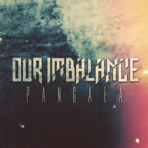 Our Imbalance - Pangaea cover art