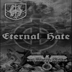 SS Mann / Wolfhammer Division - Eternal Hate cover art