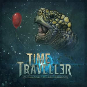 Time Traveller - Morla and the Red Balloon cover art