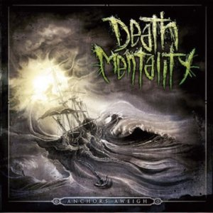 Death Mentality - Anchors Aweigh cover art