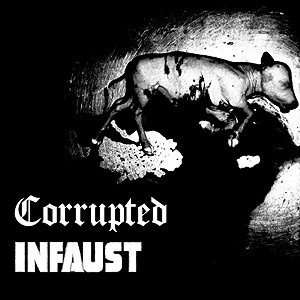 Corrupted - Corrupted / Infaust cover art