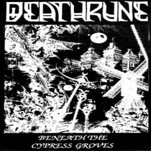 Deathrune - Beneath the Cypress Groves cover art