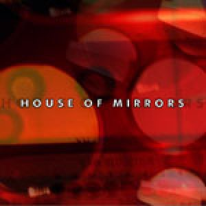 House of Mirrors - House of Mirrors cover art