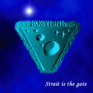 Rosyline - Strait Is the Gate cover art