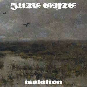 Jute Gyte - Isolation cover art