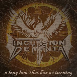 Incursion Dementa - A Long Lane That Has Not Turning cover art