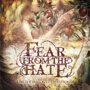 Fear From the Hate - Birthday of 12 Questions cover art