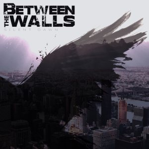 Between the Walls - Silent Dawn cover art