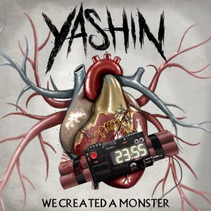 Yashin - We Created a Monster cover art