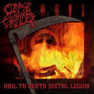 Corpse Grinder - Hail to Death Metal Legion cover art