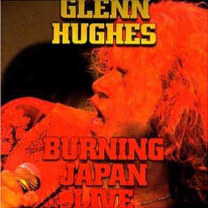 Glenn Hughes - Burning Japan Live cover art