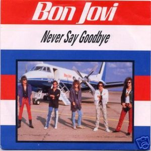 Bon Jovi - Never Say Goodbye cover art