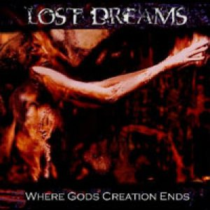 Lost Dreams - Where Gods Creation Ends cover art