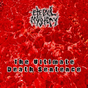 Eternal Mystery - The Ultimate Death Sentence cover art