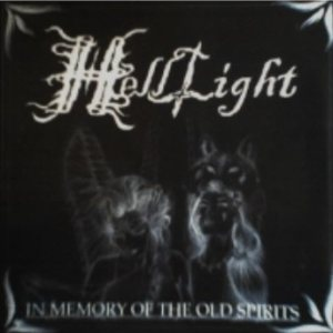 HellLight - In Memory of the Old Spirits cover art