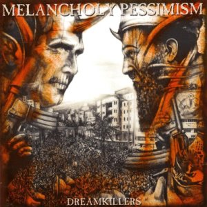 Melancholy Pessimism - Dreamkillers cover art