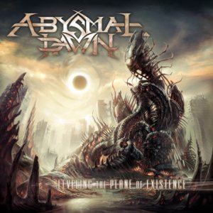 Abysmal Dawn - Leveling the Plane of Existence cover art