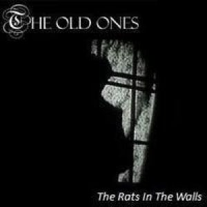 The Old Ones - The Rats in the Walls