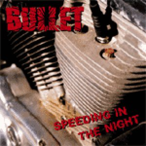 Bullet - Speeding in the Night cover art