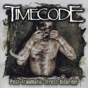 Timecode - Post Traumatic Stress Disorder cover art