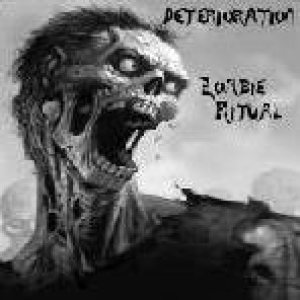 Deterioration - Zombie Ritual cover art