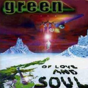 Green - Of Love and Soul cover art