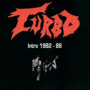 Turbo - Intro 1982-1986 cover art