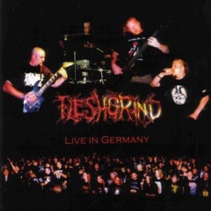 Fleshgrind - Live in Germany cover art