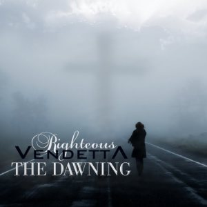 Righteous Vendetta - The Dawning cover art
