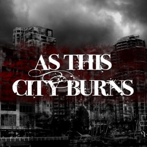 As This City Burns - A Chance of Redemption, Heartaches No Exemption cover art