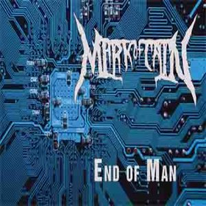 Mark of Cain - End of Man cover art