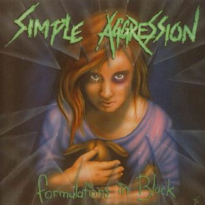 Simple Aggression - Formulations in Black cover art