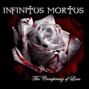 Infinitus Mortus - The Conspiracy of Love cover art