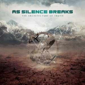 As Silence Breaks - The Architecture of Truth cover art