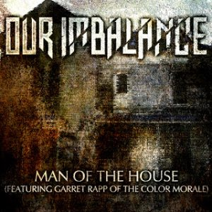 Our Imbalance - Man of the House cover art