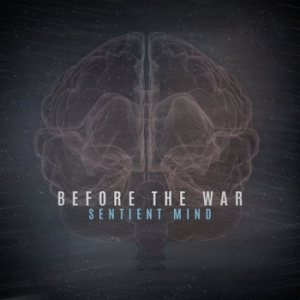 Before the War - Sentient Mind cover art