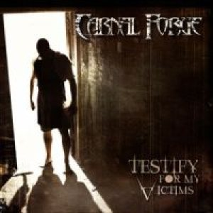 Carnal Forge - Testify for My Victims cover art