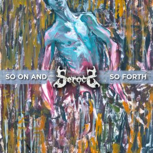 Serocs - So on and So Forth cover art