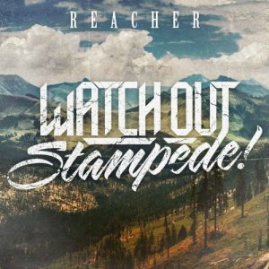 Watch Out Stampede! - Reacher cover art