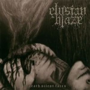 Elysian Blaze - Beneath Silent Faces cover art