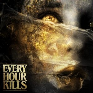 Every Hour Kills - Every Hour Kills cover art