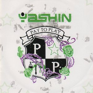 Yashin - Pay to Play cover art